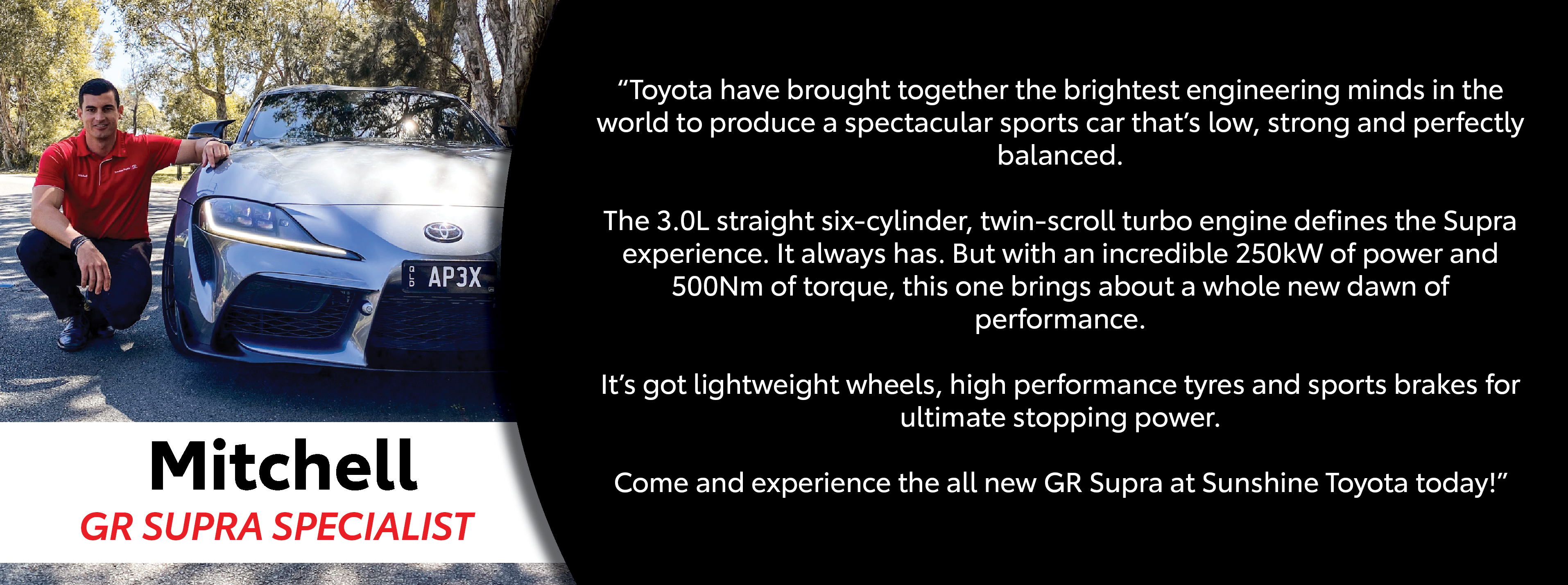 Meet Mitchell - our GR Supra Specialist at Sunshine Toyota on the Sunshine Coast!