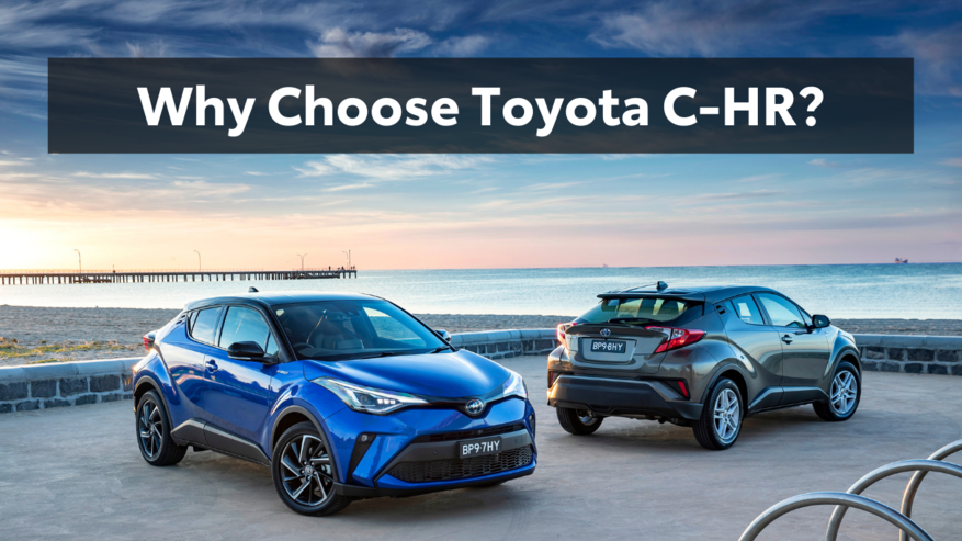 Why Choose Toyota C-HR? Read more on Sunshine Toyota's Blog!