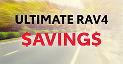 Ultimate RAV4 Savings